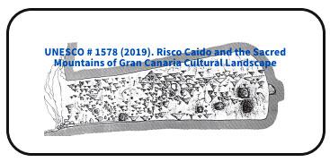 UNESCO # 1578 (2019). Risco Caido and the Sacred Mountains of Gran Canaria Cultural Landscape