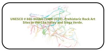 UNESCO # 866-866bis (1998-2010). Prehistoric Rock Art Sites in the Côa Valley and Siega Verde.